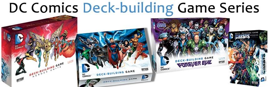 DC Comics Deck-building Game Series