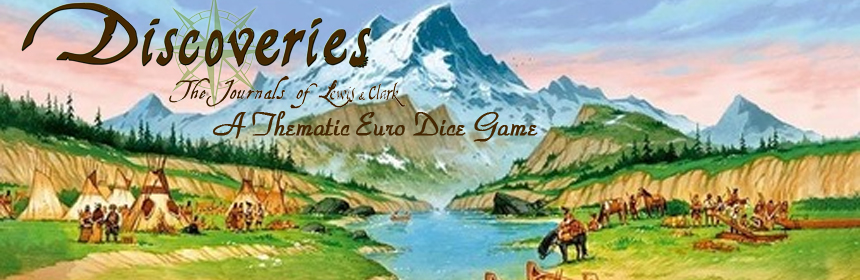Discoveries: The Journals of Lewis & Clark - A thematic Euro dice game