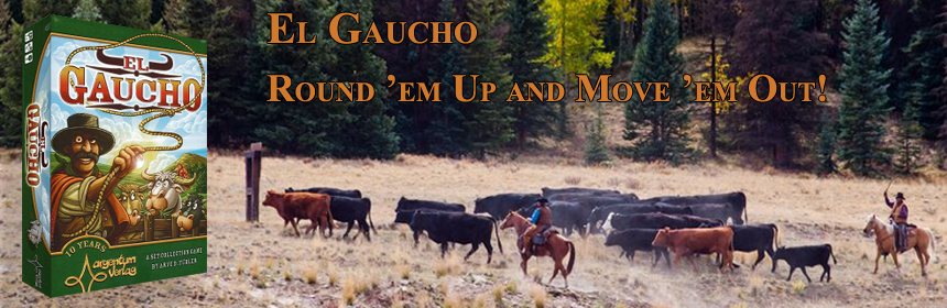 El Gaucho - Round 'em up and move 'em out!