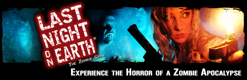 Last Night on Earth: The Zombie Game - Experience the Horror of a Zombie Apocalypse