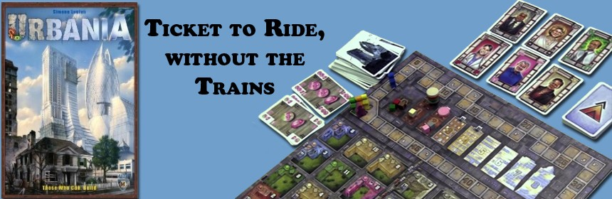 Urbania - Ticket to Ride, without the Trains